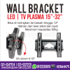 "Wall Bracket TV LCD 15 - 32"" - Bracket Monitor 32 inch"